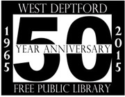Fifty Years of Library Service West Deptford Free Public Library
